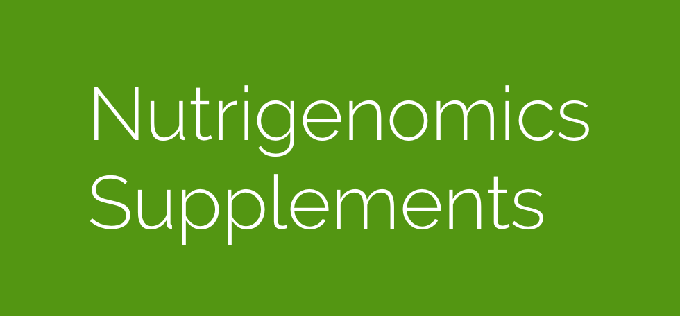 Nutrigenomics-Supplements